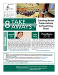 Creating Better Presentations and Presenting Them - 8 Take Aways by Center for Learning and Teaching (CLT)