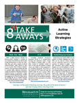 Active Learning Strategies - 8 Take Aways by Center for Learning and Teaching (CLT)