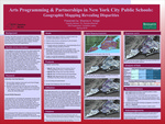 Arts Programming & Partnerships in New York City Public Schools: Geographic Mapping Revealing Disparities